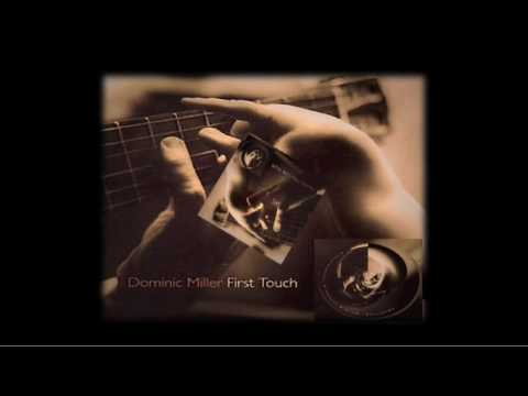 Dominic Miller - First Touch ( DAVID )
