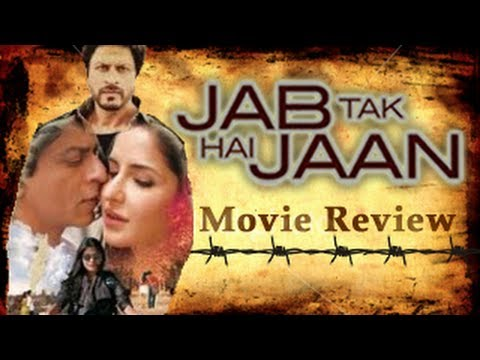 Bollywood Movie Reviews - Jab Tak Hai Jaan Movie Review