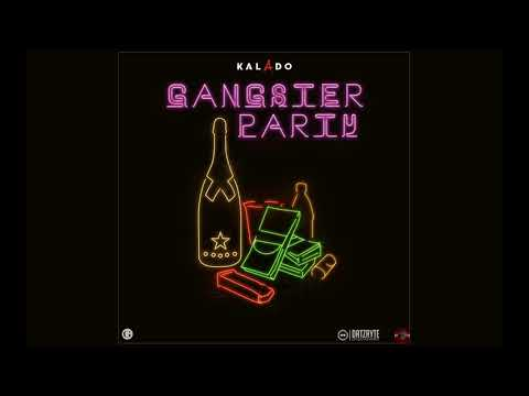 KALADO - GANGSTER PARTY OFFICIAL AUDIO (DO NOT RE-UPLOAD)