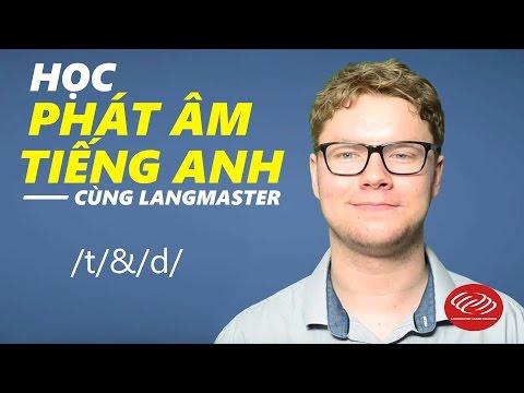 Học phát âm tiếng Anh cùng Langmaster  /t/&/d/ [Phát âm tiếng Anh chuẩn #2] thumbnail