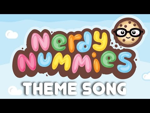 NERDY NUMMIES THEME SONG - MUSIC VIDEO