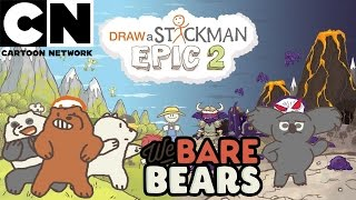 WE BARE BEARS Draw a Stickman Epic 2 Gameplay - Three Bears vs Nom Nom - The Secret Ink Mine