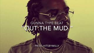"| Free | Gunna X Lil Baby Type Beat 2019 "" Out The Mud """