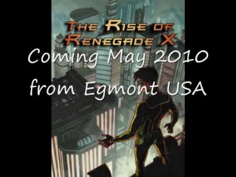 The Rise of Renegade X book trailer