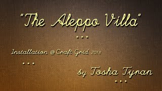 """The Aleppo Villa"" ... a story ..."