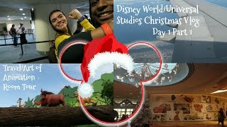 Disney World/Universal Studios Christmas Vlog: Day 1 Part 1-Travel/Art of Animation Room Tour