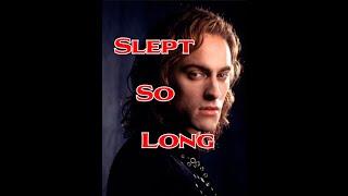 Lestat's Slept So Long With Lyrics