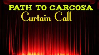 Carolyn Fern: The Path to Carcosa Playthrough - Curtain Call