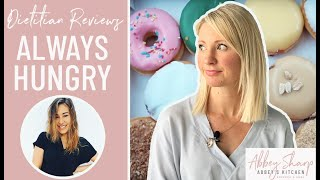 Dietitian Reviews ALWAYS HUNGRY What I Eat In A Day & Extreme Cheat Day