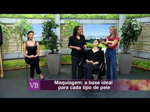 Você Bonita - Maquiagem: a base ideal para cada tipo de pele (07/08/15)