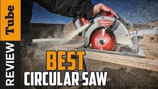 ✅ Circular Saw: Best Circular Saw 2019 (Buying Guide)