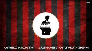 download lagu Magic Monty - Summer Mashup 2014 Free gratis