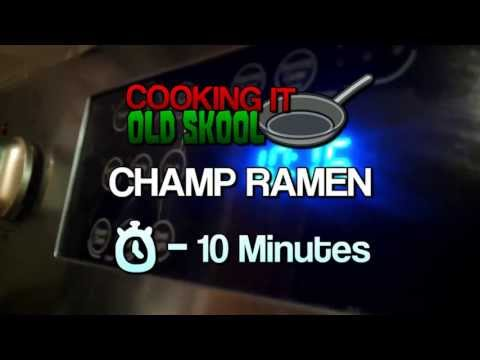 Cooking It Old Skool Ep.2 - Champ Ramen