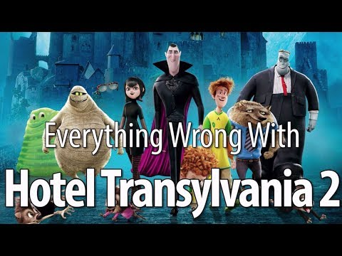 Everything Wrong With Hotel Transylvania 2 In 13 Minutes Or Less