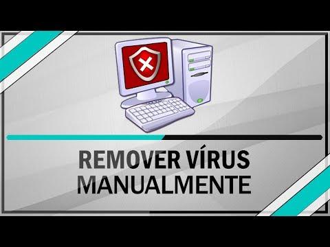 Como remover vírus manualmente