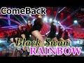 Download [Comeback Stage] RAINBOW - Black Swan, 레인보우 - Black Swan, Show Music core 20150228 MP3 song and Music Video