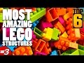 Top 6 Most Amazing LEGO Structures