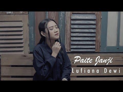 Download Paite janji - Ilux | Cover by Lutfiana Dewi    Cover  Mp4 baru
