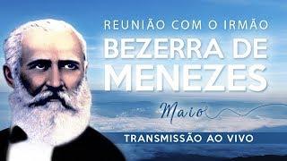 REUNIÃO COM BEZERRA DE MENEZES I Maio 2019
