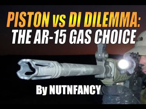 Piston vs DI Dilemma: The AR-15 Gas Choice by Nutnfancy