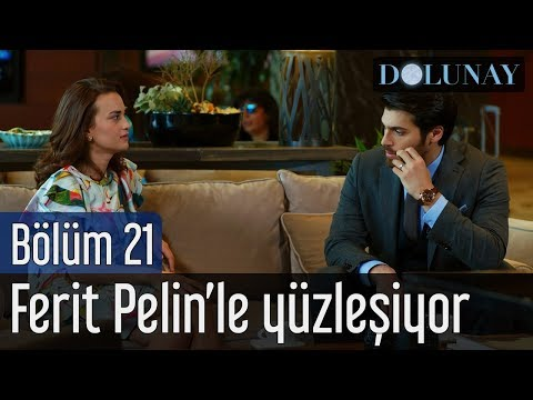 Dolunay 21. Bölüm - Ferit Pelin'le Yüzleşiyor