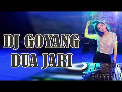 DJ GOYANG DUA JARI 2018