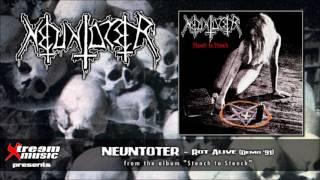 NEUNTOTER - Rot Alive [audio]
