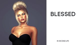 Blessed in Second Life