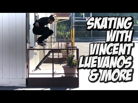 SKATING WITH VINCENT LUEVANOS & MORE !!! - NKA VIDS -