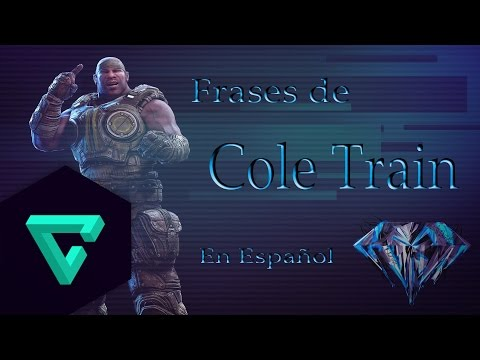 Gears Of War 3 - Frases de Cole Train