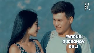 Farrux Qurbonov - Guli | Фаррух Курбонов - Гули