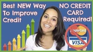 Best NEW Way To Improve Credit - NO CREDIT CARD Required! (Self Lender)