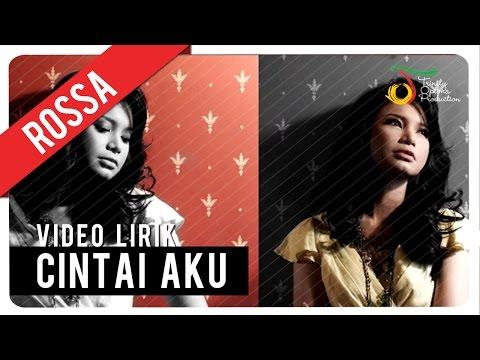 download lagu ROSSA - Cintai Aku gratis