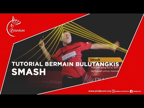 Tutorial Bermain Bulutangkis - Smash video
