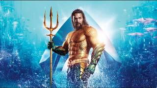 Soundtrack (Song Credits) #2 | Trench Sequence | Aquaman (2018)