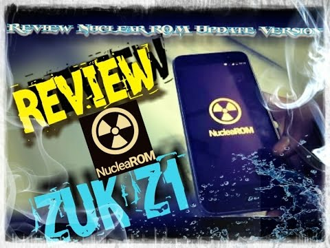 NucleaRom 1.6.1 For Lenovo Zuk Z1 (