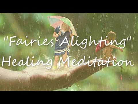 Fairies Alighting: Relaxation Music with Rain Sounds