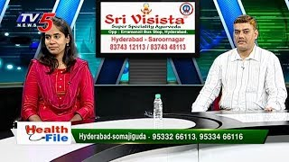 Piles Fissure Fistula Treatment In Telugu | Sri Visista Hospitals | Health File