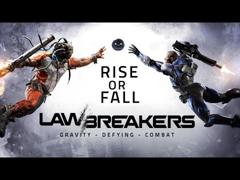 LawBreakers | Rise or Fall
