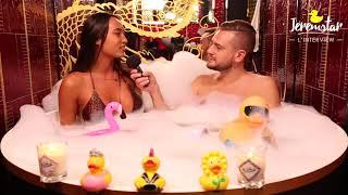 Astrid (Les vacances des Anges 2) dans le bain de Jeremstar - INTERVIEW