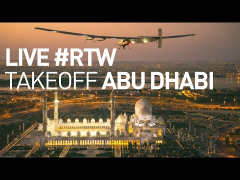 LIVE: Solar Impulse's Plane Takes Off In Abu Dhabi For The First Round-The-World Solar Flight