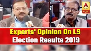 Full Coverage: Experts' Opinion Ahead Of Lok Sabha Election Results 2019 | ABP News