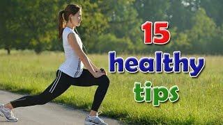 15 Healthy Tips for Good Health | PR Nathala