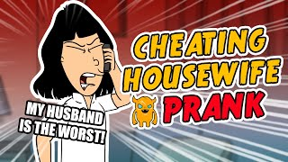 Cheating Housewife Prank - Ownage Pranks