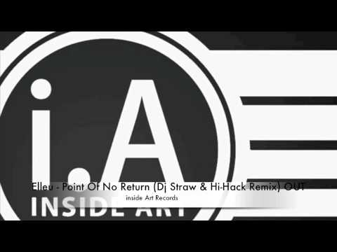 Elleu - Point Of No Return (dj Straw & Hi Hack Remix) Out Now!!! video