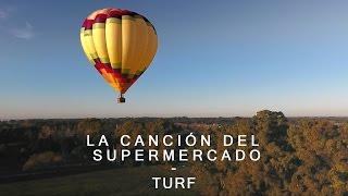 TURF - La canción del supermercado