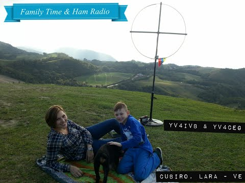 Magnetic Loop DIY- FAMILY TIME - YV4IVB/3 & YV4CEG/3 - RX / TX - QRP - Cubiro , Lara - Venezuela.