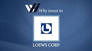 Loews Corp - Why Invest in