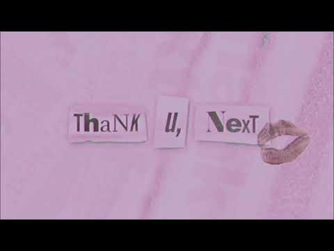 Ariana Grande - Thank U, Next - ( 1 hour )