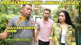 Raffi Gigi Kagum Perjalanan Mas Tukul Dari Nol Hingga Sukses - Rumah Seleb (8/10) PART 3